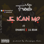 Audio: Muku fresh ft. Dhamxyz x Lil bean