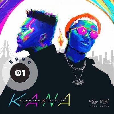 Download-mp3-Olamide-x-Wizkid-Kana-400x400