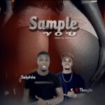 DELPHILE – SAMPLE FT TBOYLA