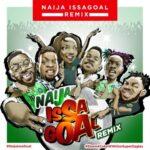 [Song + Video] Naira Marley, Falz, Olamide, Simi, Lil Kesh and Slimcase – Naija IssaGoal (Remix)