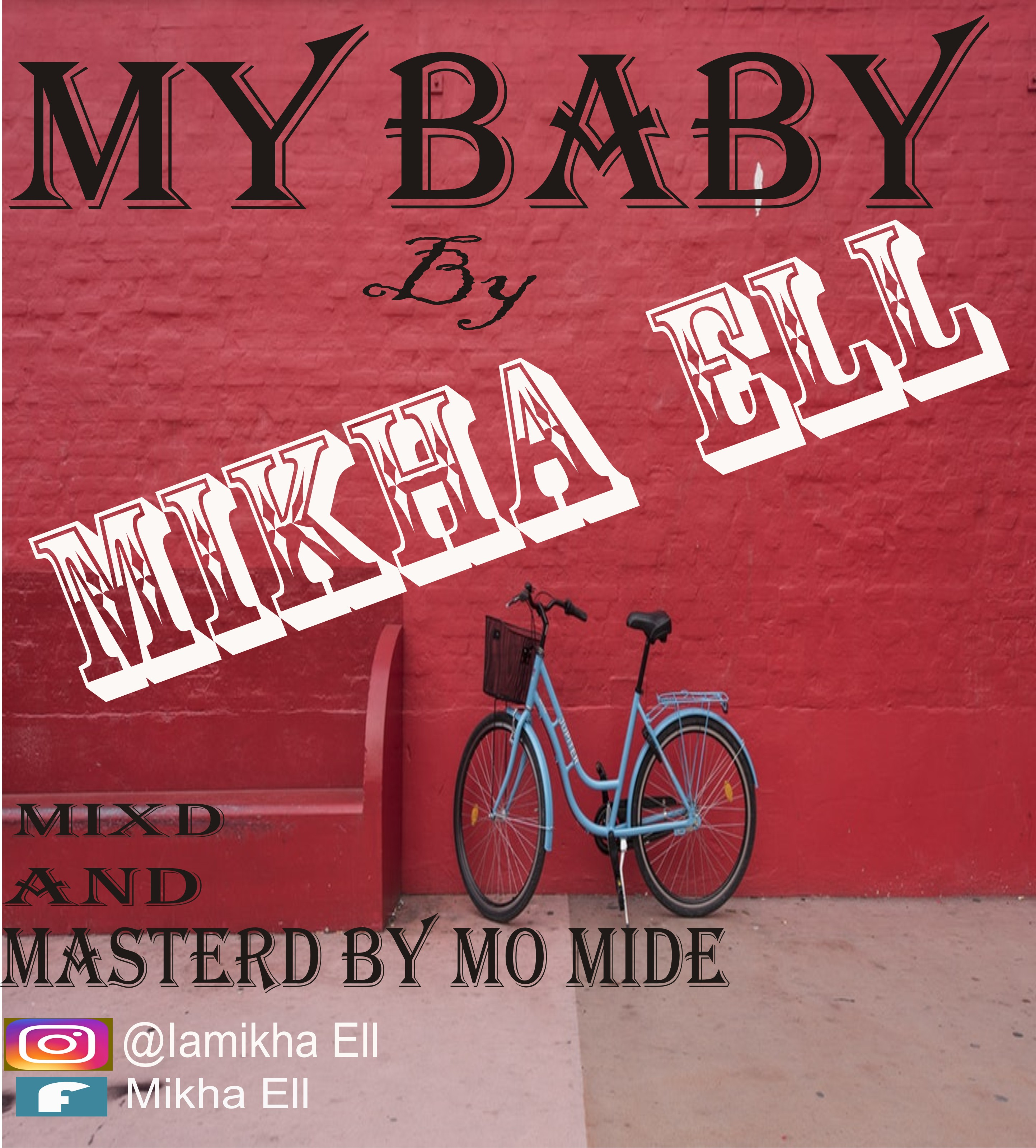 mikel my baby