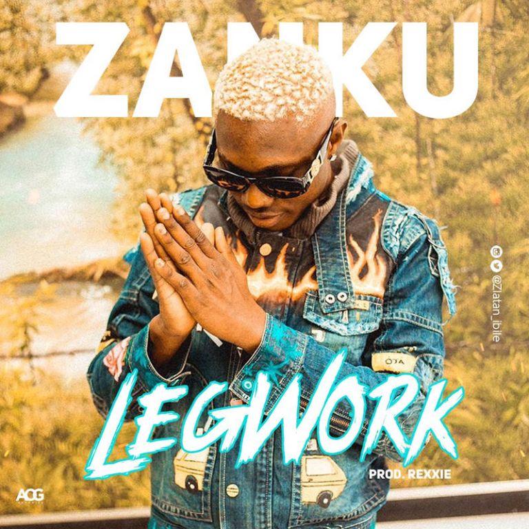 Zlatan-Zanku-Legwork-seehypeng