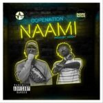 Download Music: DJ Enimoney ft. Olamide & DopeNation – Naami