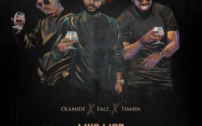 "Download mp3: Olamide x Falz x Timaya – ""Live Life"""