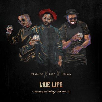 "Download mp3: Olamide x Falz x Timaya – ""Live Life"""