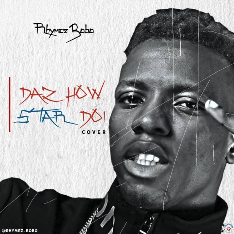 Rhymez Bobo – Daz How Star Do (SkiiBii Cover)