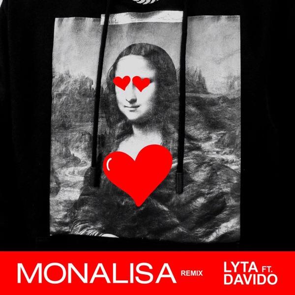Lyta ft. Davido - Monalisa (Remix)