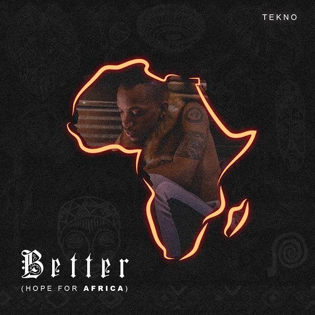 Tekno-Better-Hope-For-Africa