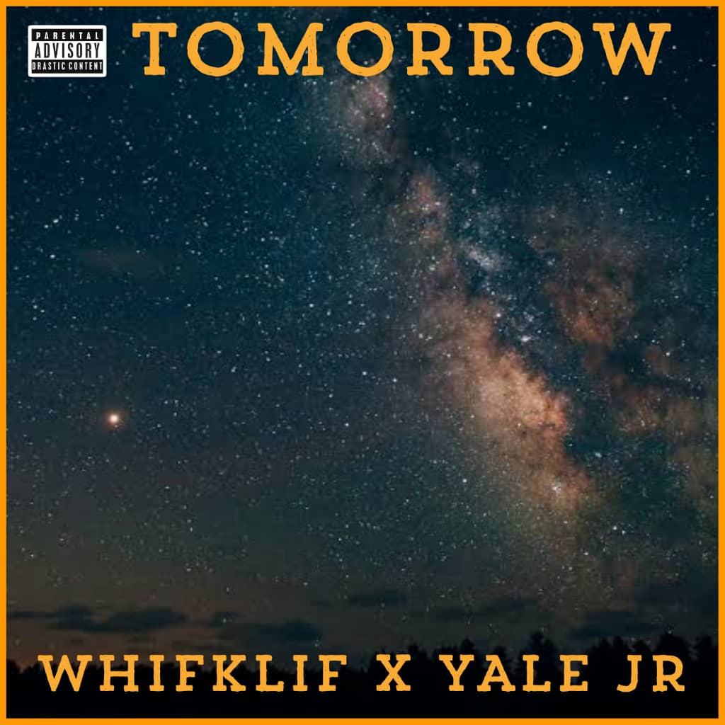Whifklif ft. Yale Jnr - Tomorrow
