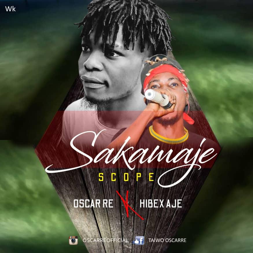 Oscar ft. Hibex _Aje - Sakamaje