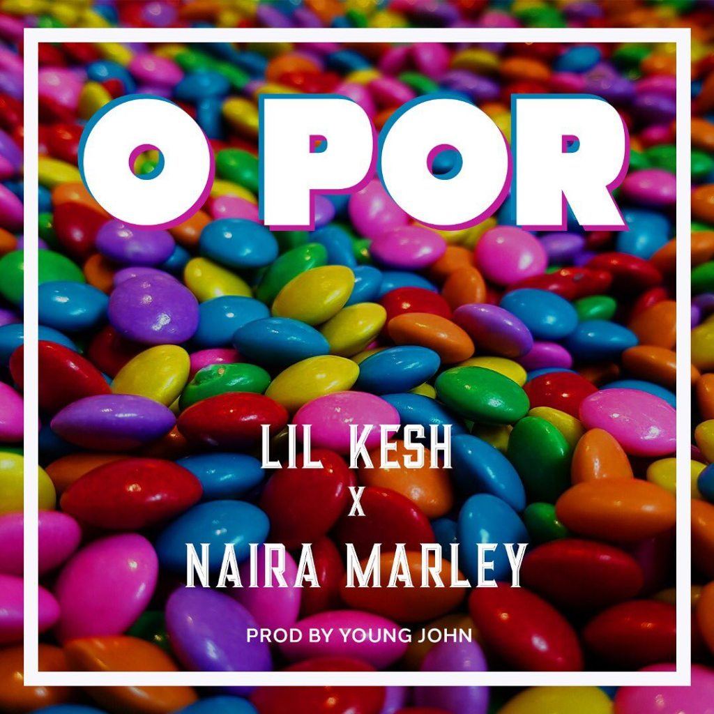 O port by lil Kesh ft. Naira Marley