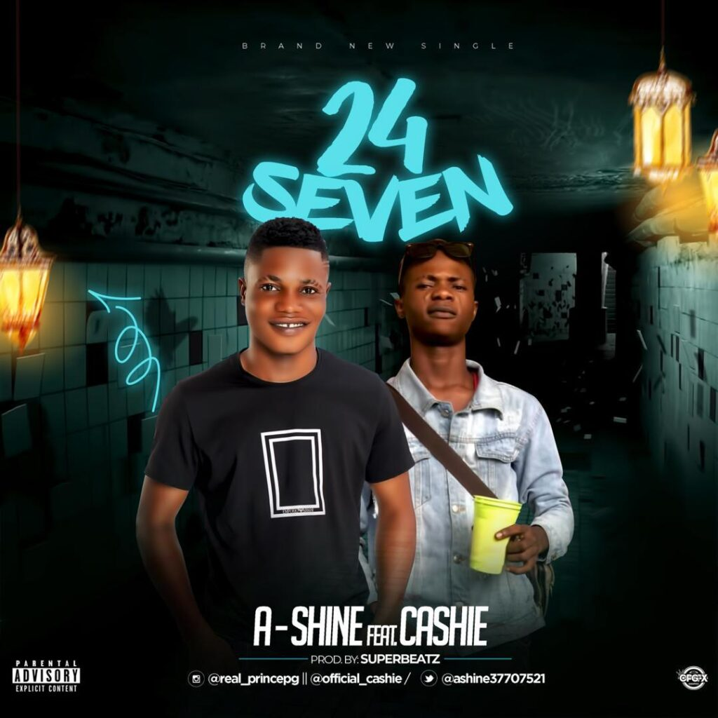 Download 24/7 by Ashine ft. Cashie