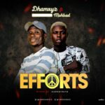 Dhamxyz ft. Mohbad – Efforts
