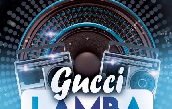 Gucci Lamba By Dj Xclusive