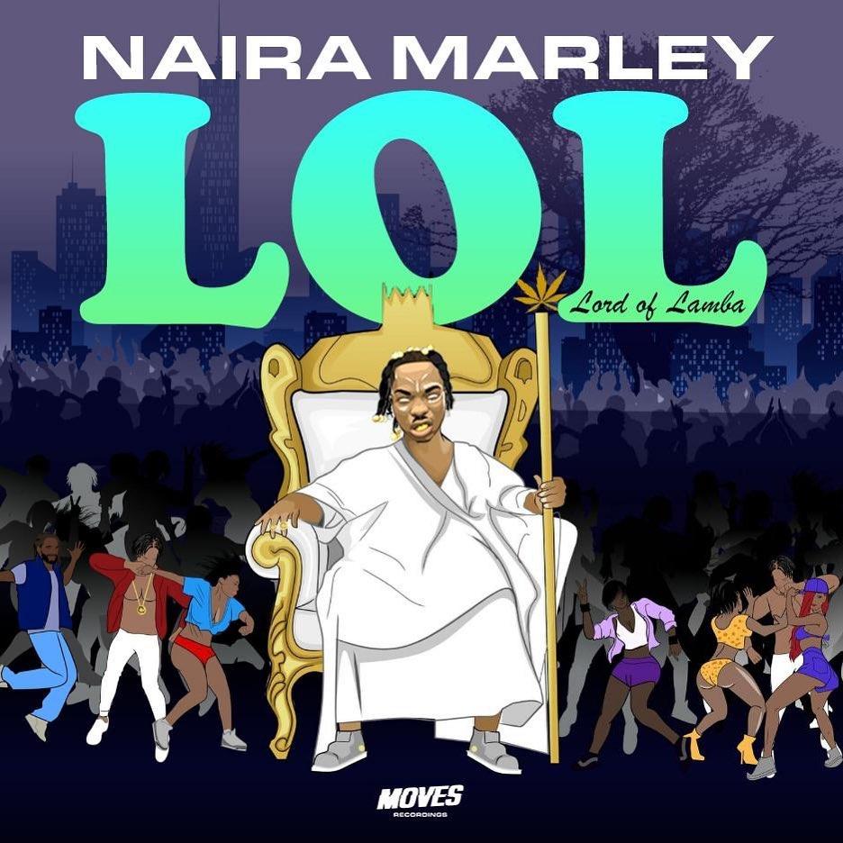 Ep: Naira Marley - Lord of Lamba (L.O.L)