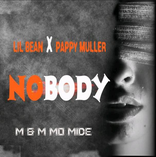 Lil bean X Pappy muller - Nobody