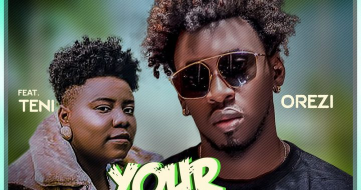 Orezi ft. Teni - Your Body