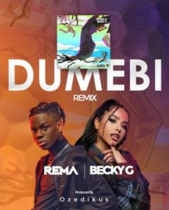 Rema X Becky G - Dumebi (Remix)