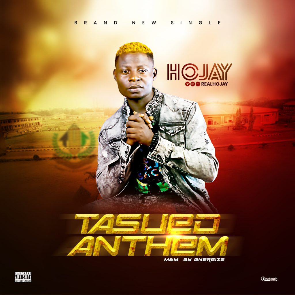 Hojay - Tasued Anthem