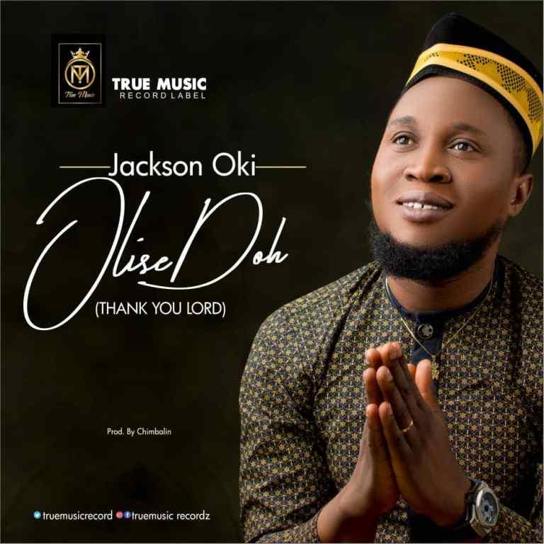 Jackson Oki - Olise Doh