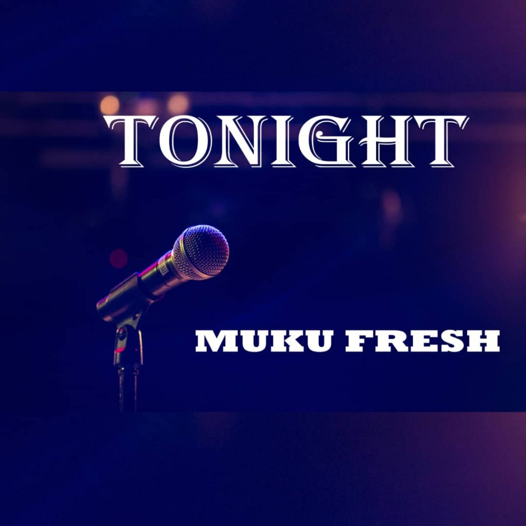 Muku Fresh Tonight