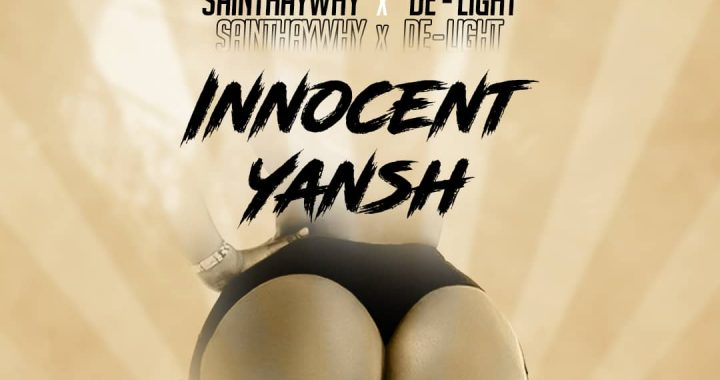 DJ Windz ft. Sainthaywhy X De Light - Innocent Yansh