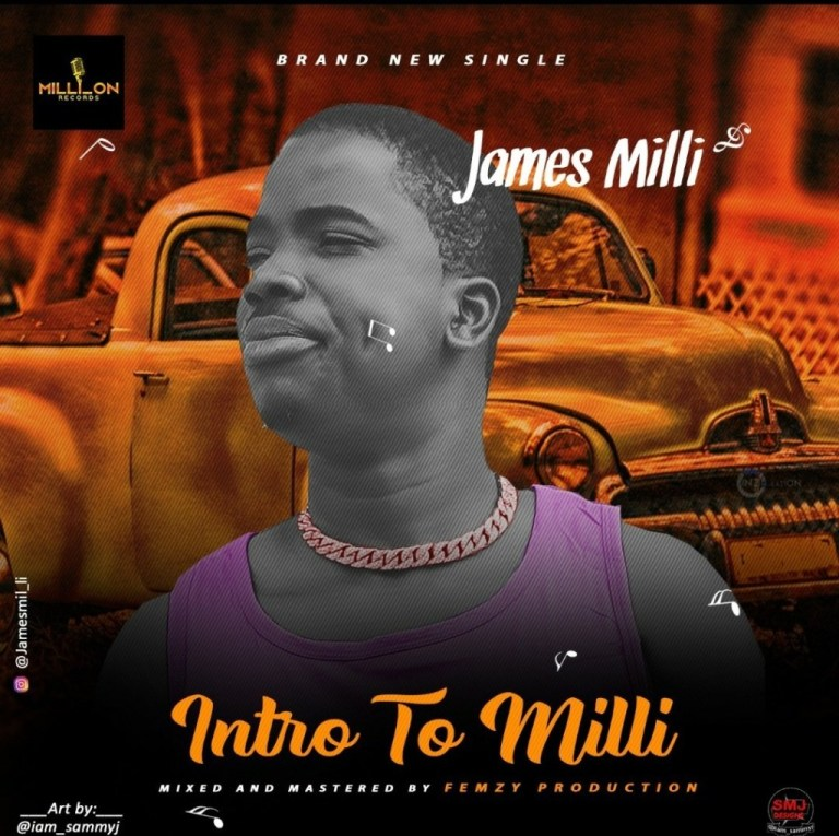 Jamesmilli - Intro to milli