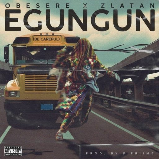 Obesere X Zlatan - Egungun be careful