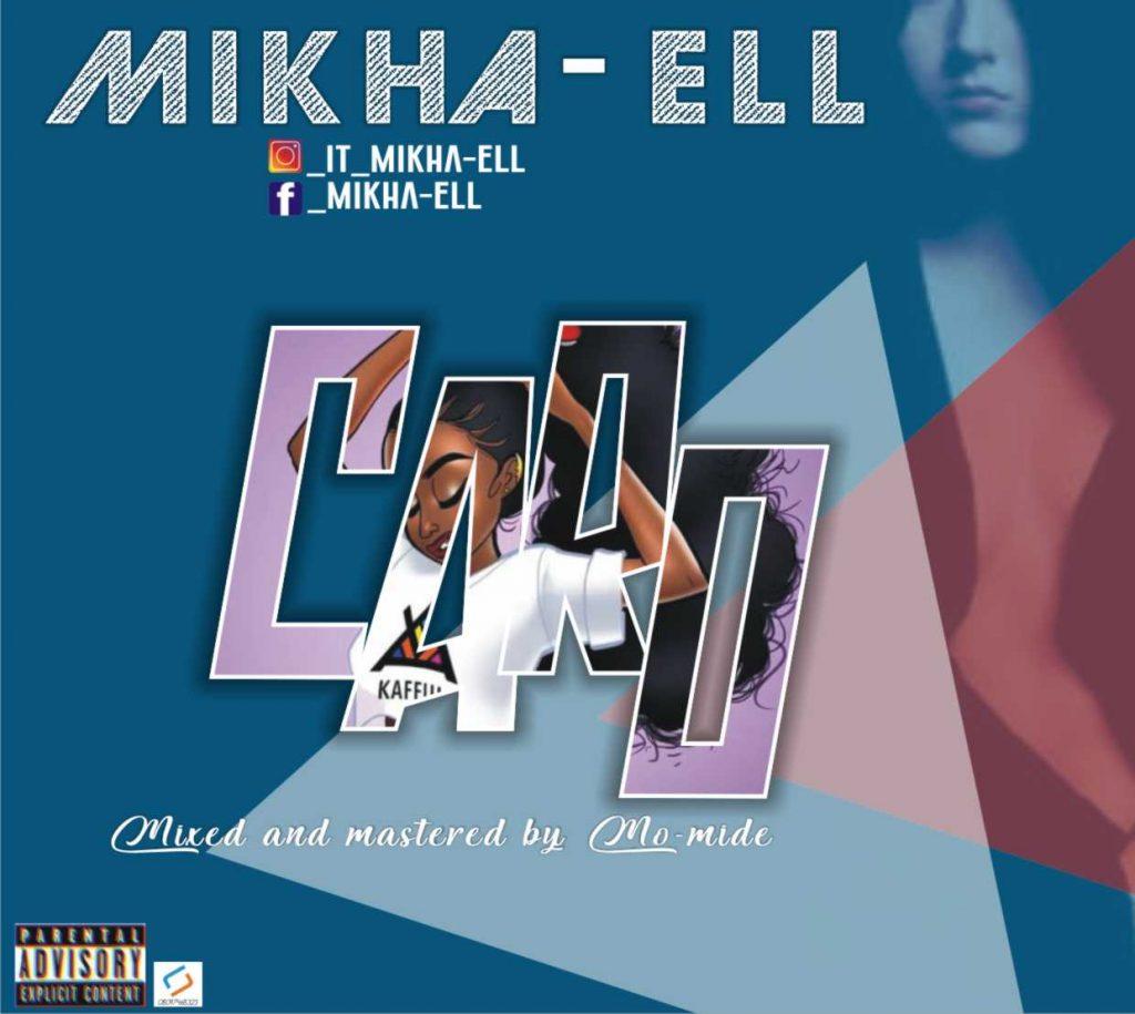 Mikha Ell -Caro