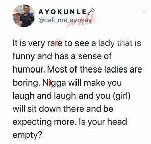 """It is very rare to see a lady that is funny, most ladies are boring"" – Man says"