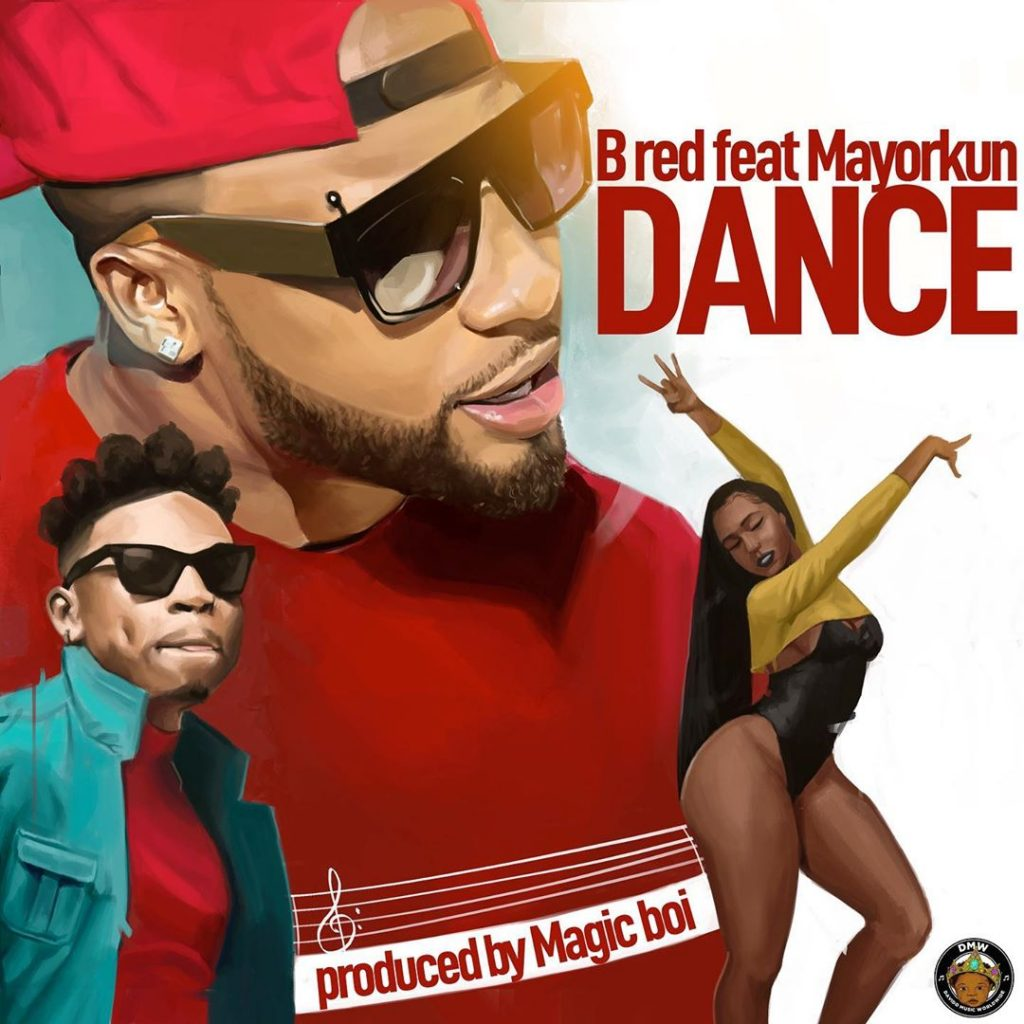 B Red ft. Mayorkun - Dance