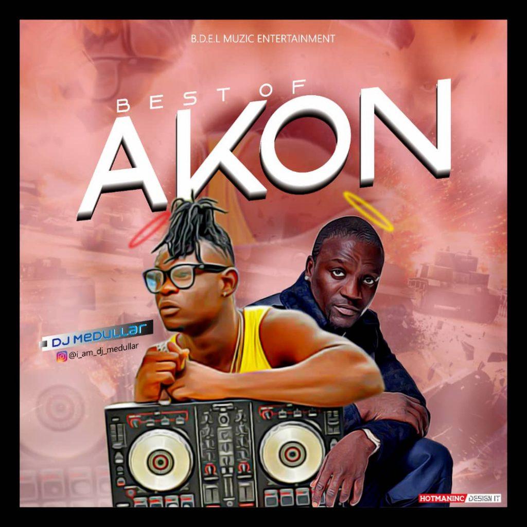 DJ Medullar - Best Of Akon