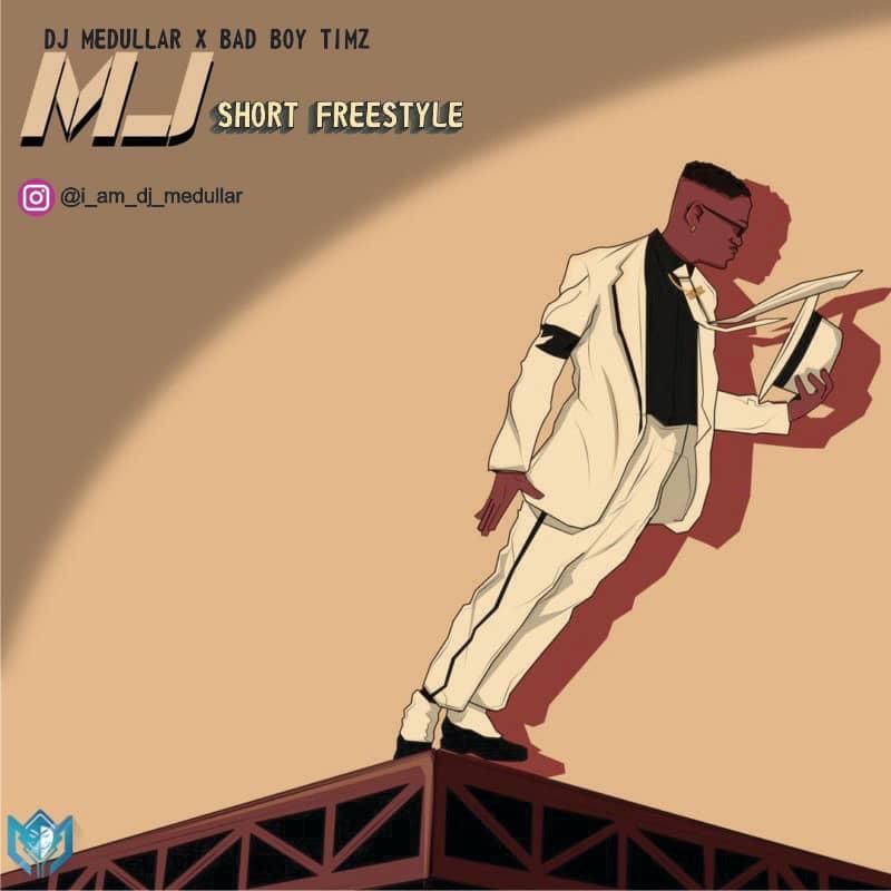 DJ Medullar X Badboytimz - Micheal Jackson