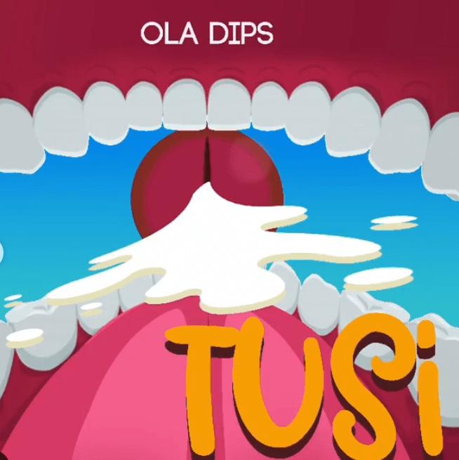 Oladips-–-Tusi0A