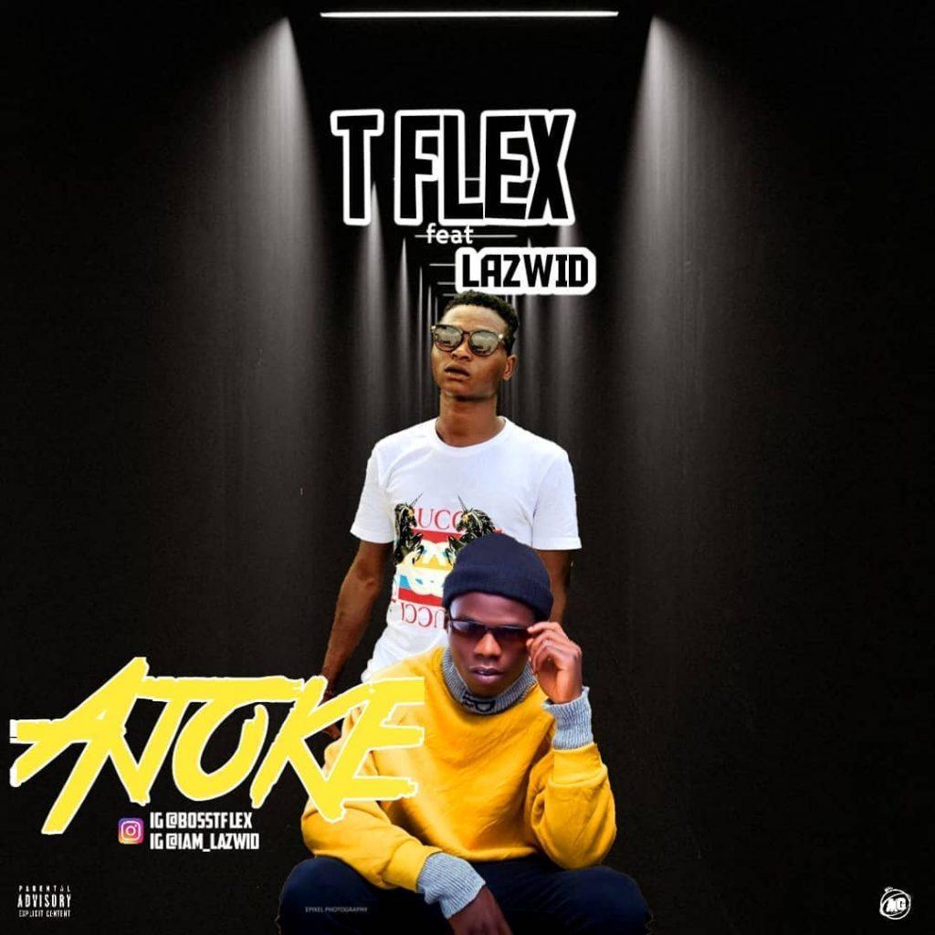 T Flex ft. Lazwid - Ajoke