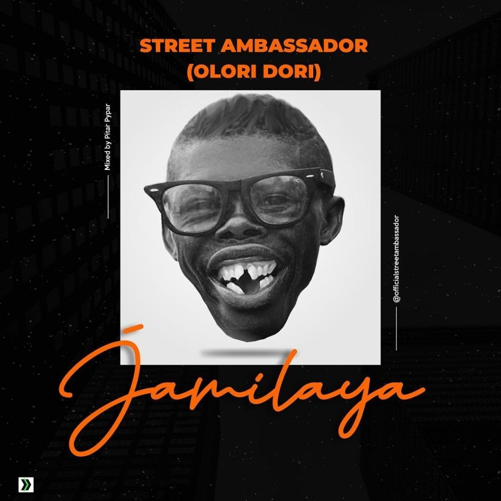 Street Ambassador (Olori Dori) - Jamilaya
