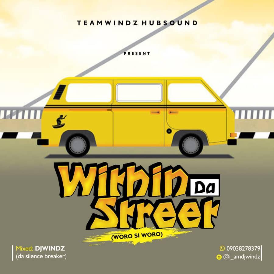DJ Windz - Within Da Street
