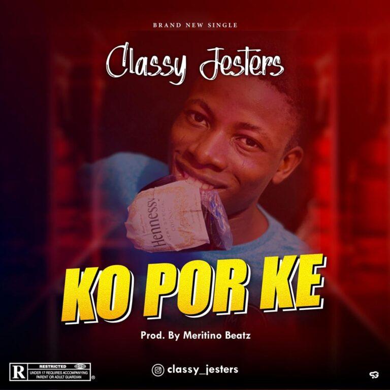 Classy Jesters - Ko Por Ke