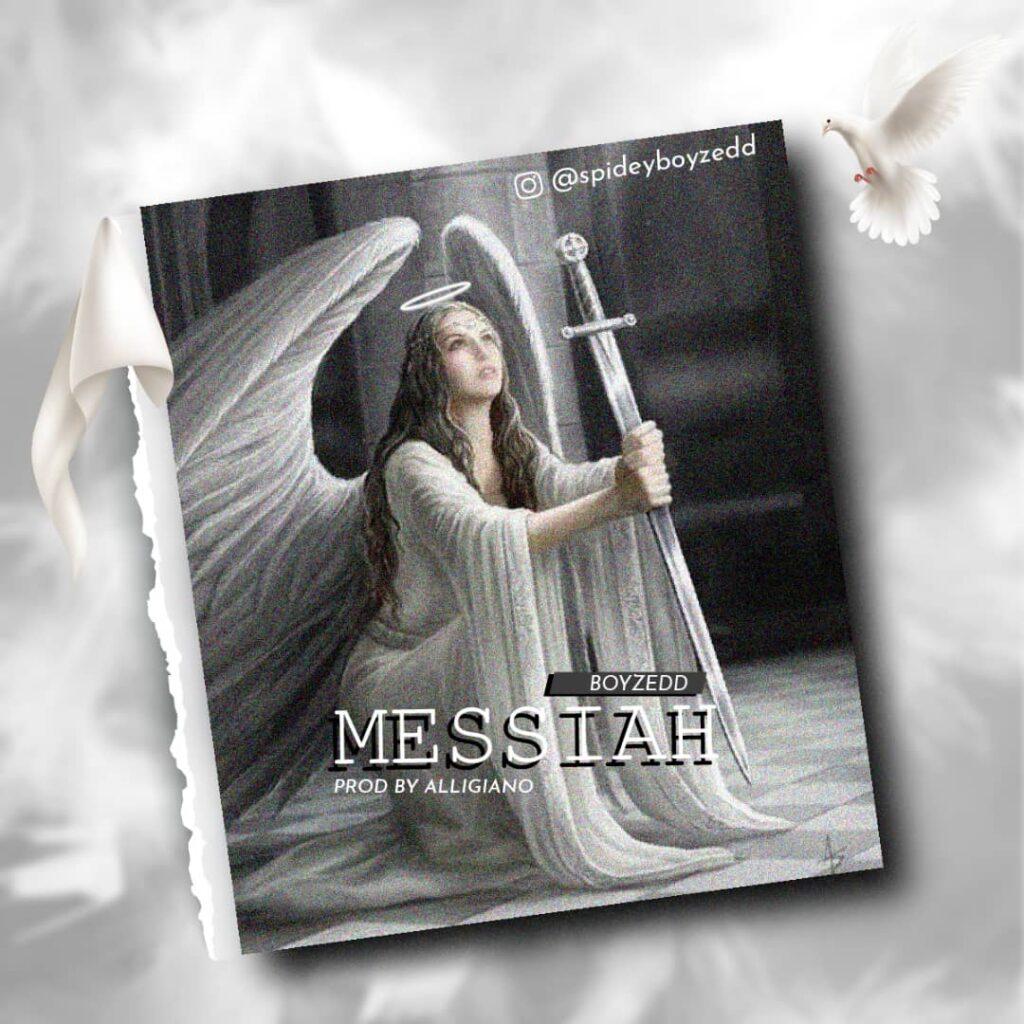 Boyzedd - Messiah