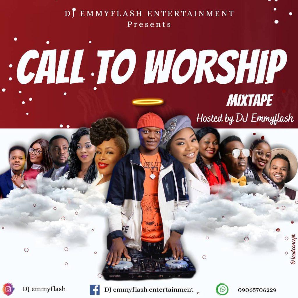DJ Emmyflash - Call To Worship